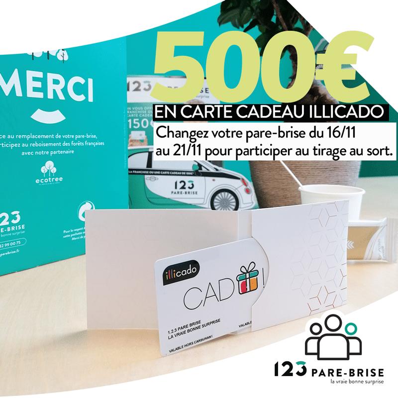 123 Pare-Brise offre une carte cadeau Illicado de 500€ à un client.